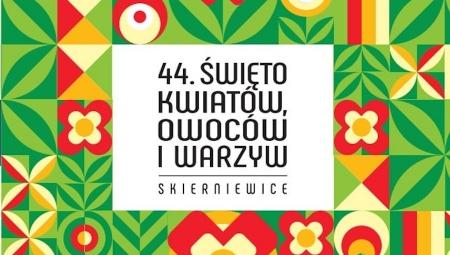 Zapraszamy do Skierniewic na 44. Święto Kwiatów, Owoców i Warzyw!