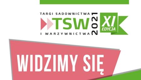Termin Targów Sadownictwa i Warzywnictwa 2021 przesunięty!